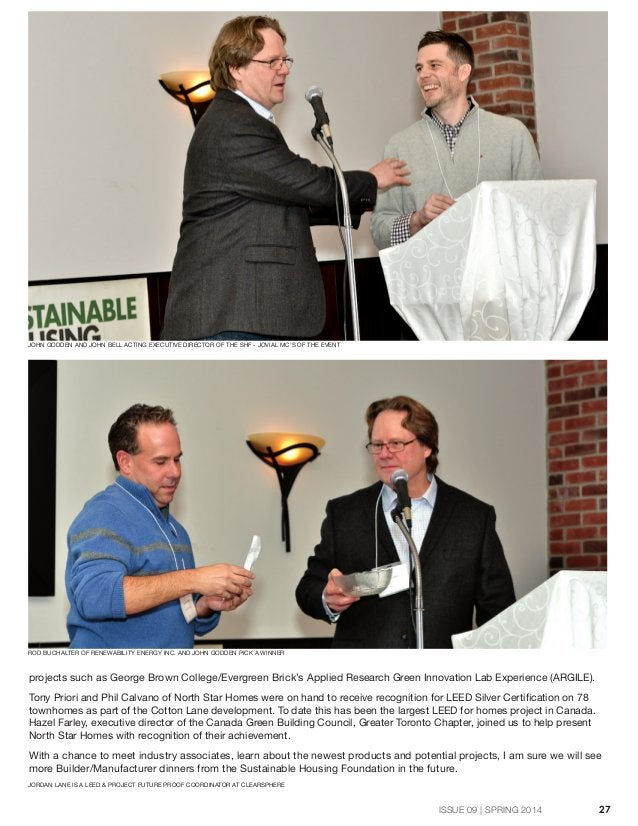 BUILDER NEWS 27 JORDAN LANE IS A LEED & PROJECT FUTURE PROOF COORDINATOR AT CLEARSPHERE JOHN GODDEN AND JOHN BELL ACTING E...