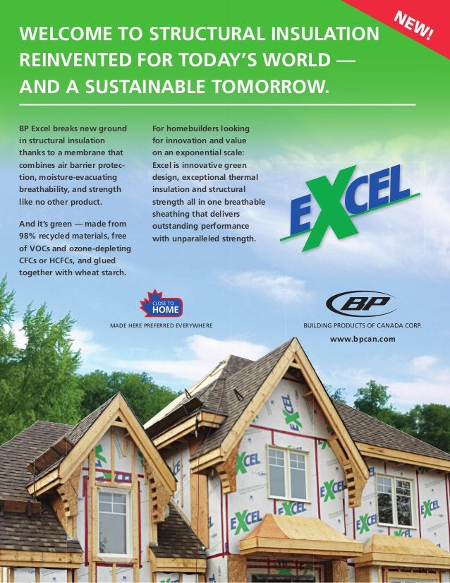 BUILDER NEWS BP Excel breaks new ground in structural insulation thanks to a membrane that combines air barrier protec- ti...