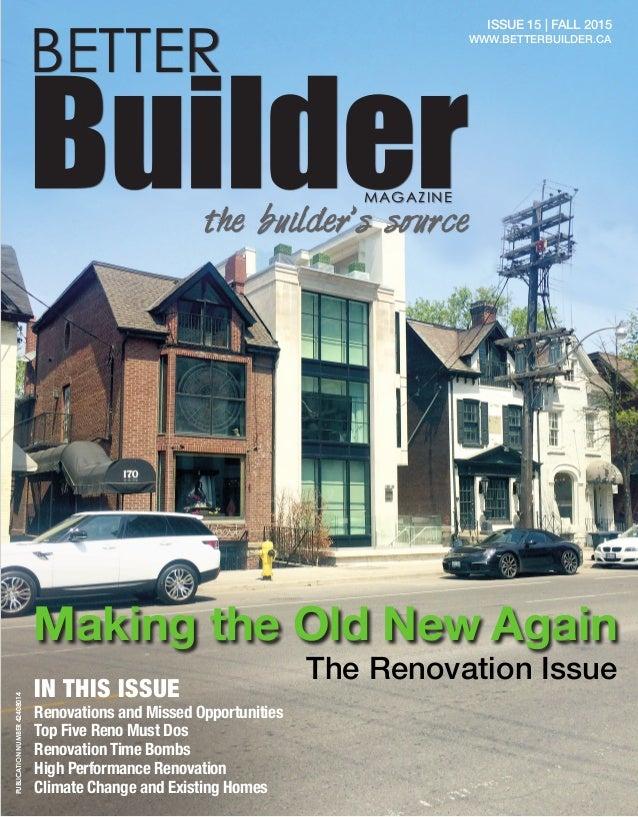 Better Builder Magazine Issue 15 Fall 2015