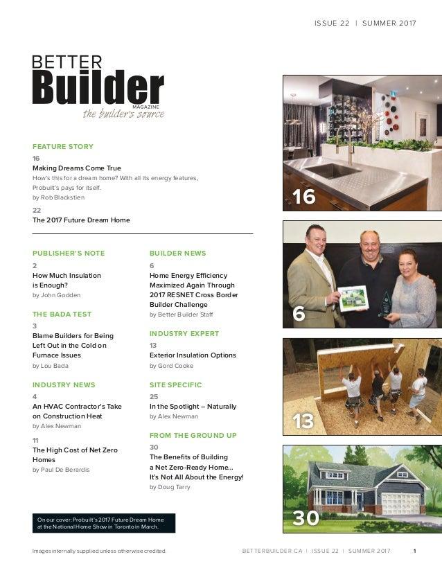 Better Builder Magazine, Issue 22 / Summer 2017 Slide 3