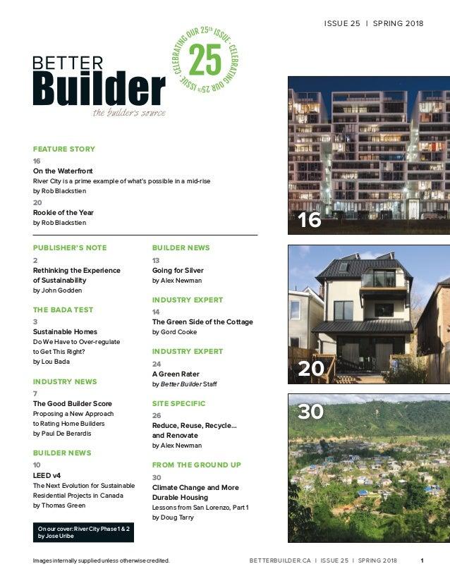 Better Builder Magazine, Issue 25 / Spring 2018 Slide 3