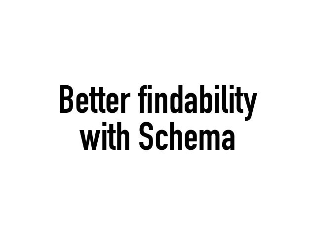 Better findability with Schema