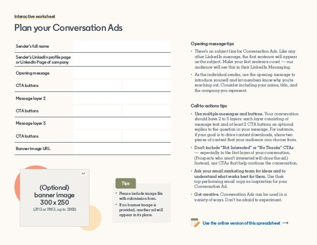 Plan your Conversation Ads Sender's full name Sender's LinkedIn profile page or LinkedIn Page of company Opening message C...