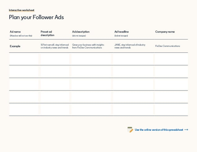 Plan your Follower Ads Interactive worksheet Ad name (Member will not see this) Preset ad description Ad description (abov...