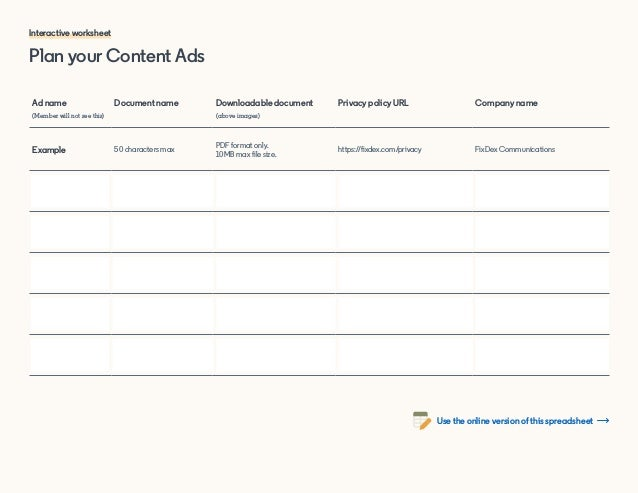 Plan your Content Ads Ad name (Member will not see this) Document name Downloadable document (above images) Privacy policy...