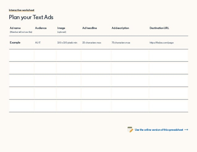 Plan your Text Ads Ad name (Member will not see this) Audience Image (optional) Ad headline Ad description Destination URL...