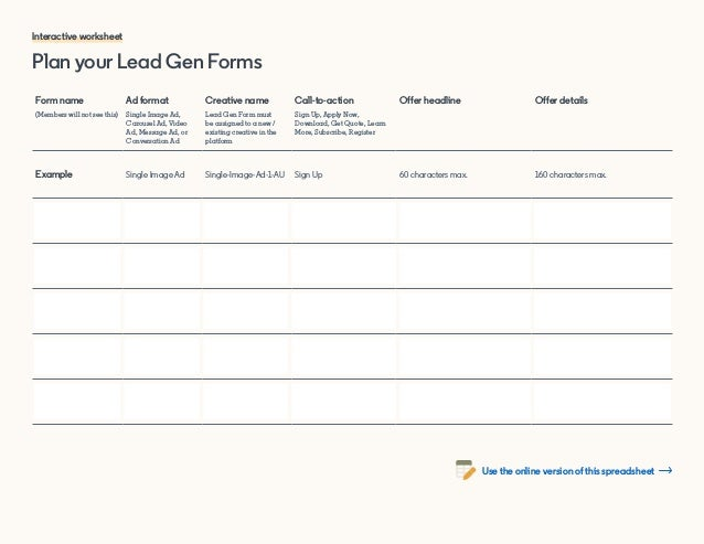 Plan your Lead Gen Forms Form name (Members will not see this) Ad format Single Image Ad, Carousel Ad, Video Ad, Message A...