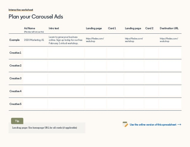 Plan your Carousel Ads Interactive worksheet Ad Name (Member will not see this) Intro text Landing page Card 1 Landing pag...