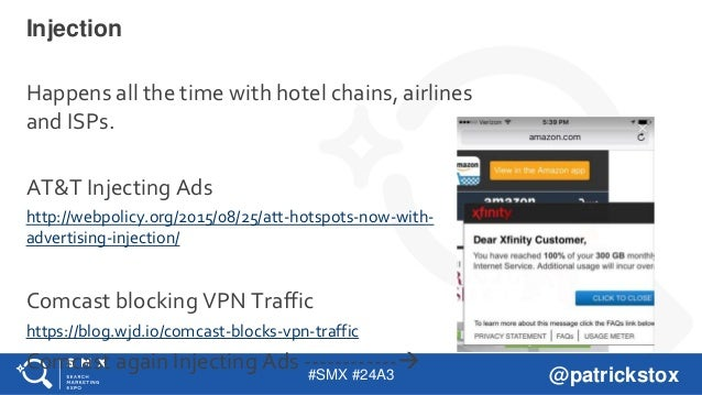 #SMX #24A3 @patrickstox Injection Happens all the time with hotel chains, airlines and ISPs. AT&T Injecting Ads http://web...