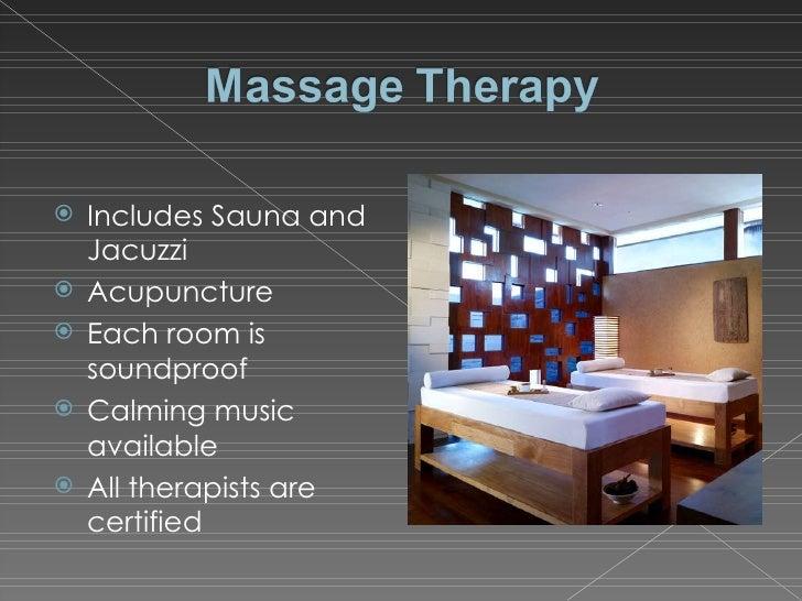 <ul><li>Includes Sauna and Jacuzzi </li></ul><ul><li>Acupuncture </li></ul><ul><li>Each room is soundproof </li></ul><ul><...