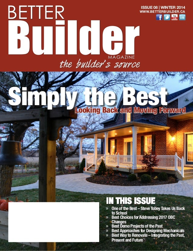 IN THIS ISSUE »» One of the Best – Steve Tobey Takes Us Back to School »» Best Choices for Addressing 2017 OBC Changes »» ...