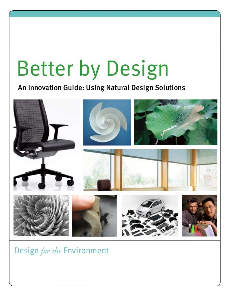 better by design An Innovation GuideBetter by Design An Innovation Guide: Using Natural Design SolutionsDesign for the Env...