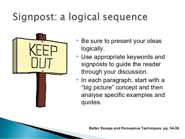 In an essay help you guide the reader through the logical connections