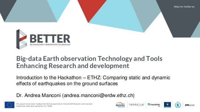 Big-data Earth observation Technology and Tools Enhancing Research and development http://ec-better.eu This project has re...