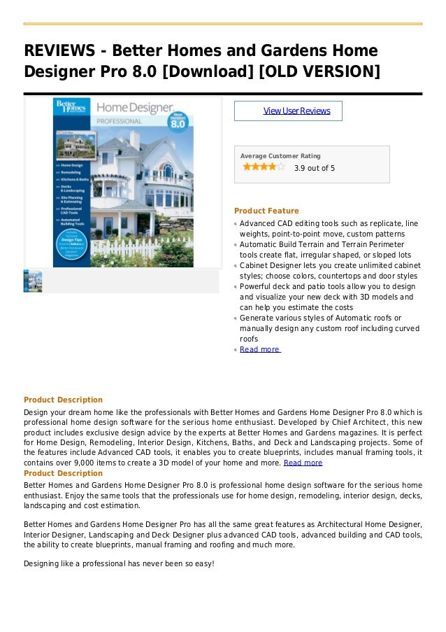REVIEWS - Better Homes and Gardens HomeDesigner Pro 8.0 [Download] [OLD VERSION]ViewUserReviewsAverage Customer Rating3.9 ...
