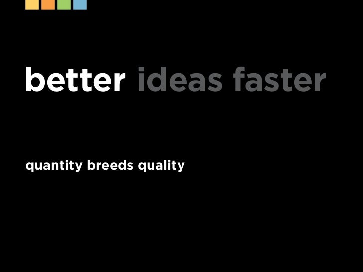 Better Ideas Faster: How to Brainstorm More Effectively Slide 3