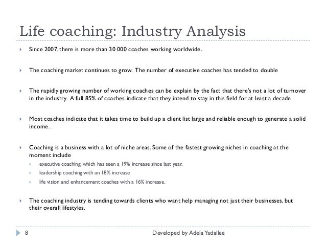 coach industry analysis Industry statistics are available in this collection of ibisworld us market research  reports  operators in the life coaches industry assist individuals with personal,   the life coaches industry market report contains strategic analysis of the.