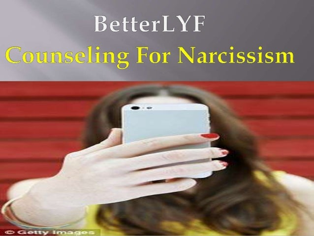 Narcissist Counseling | Counseling for Narcissism - betterlyf