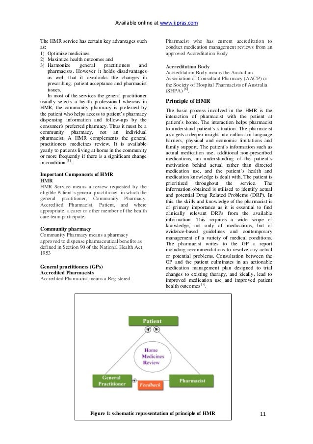 Available online at www.ijpras.com 11 The HMR service has certain key advantages such as: 1) Optimize medicines, 2) Maximi...