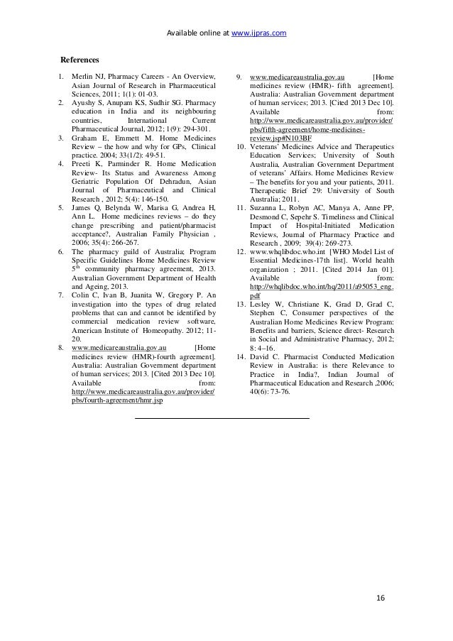 Available online at www.ijpras.com 16 References 1. Merlin NJ, Pharmacy Careers - An Overview, Asian Journal of Research i...