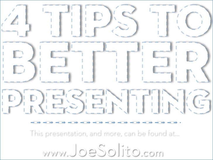 This presentation, and more, can be found at…   www.JoeSolito.com