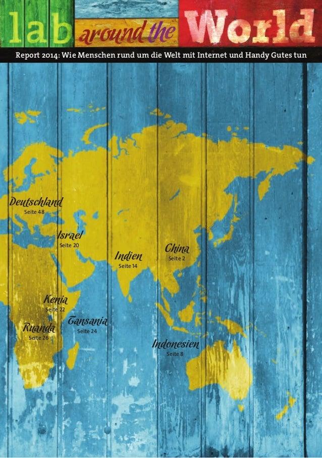 Report 2014: Wie Menschen rund um die Welt mit Internet und Handy Gutes tun  Tansania  Seite 24  Indien  Seite 14  Israel ...