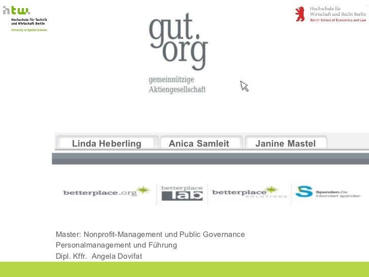Master: Nonprofit-Management und Public Governance Personalmanagement und Führung Dipl. Kffr.  Angela Dovifat Linda Heberl...