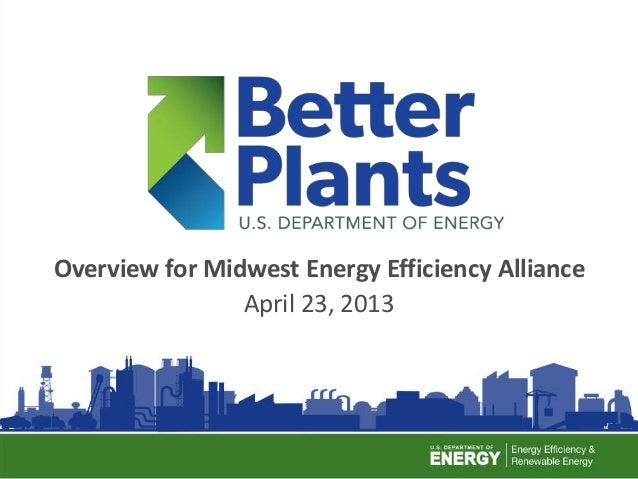1Overview for Midwest Energy Efficiency AllianceApril 23, 2013