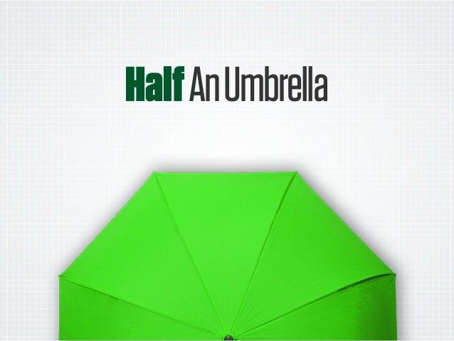 HalfAnUmbrella