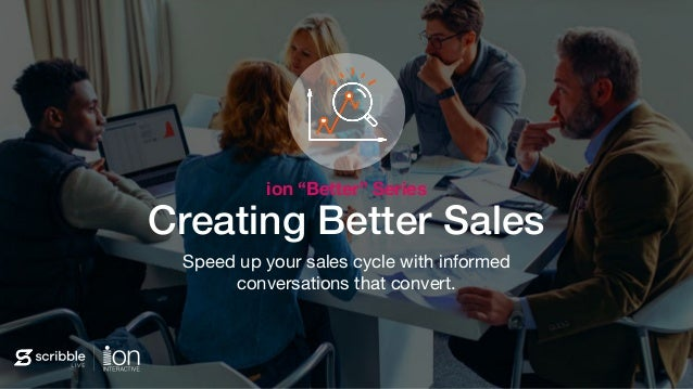 "Subhead Creating Better Sales Speed up your sales cycle with informed conversations that convert. ion ""Better"" Series"