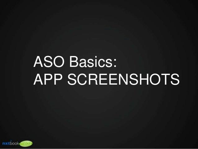 ASO Basics: APP SCREENSHOTS