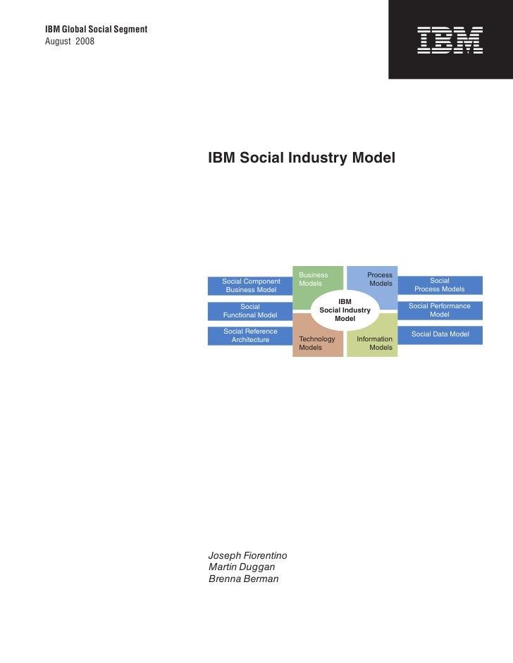 IBM Global Social Segment August 2008                                 IBM Social Industry Model                           ...