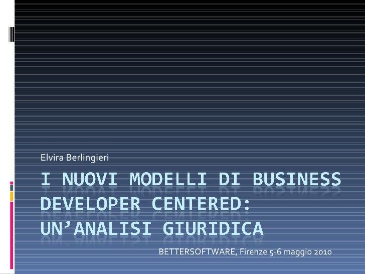 Elvira Berlingieri  BETTERSOFTWARE, Firenze 5-6 maggio 2010