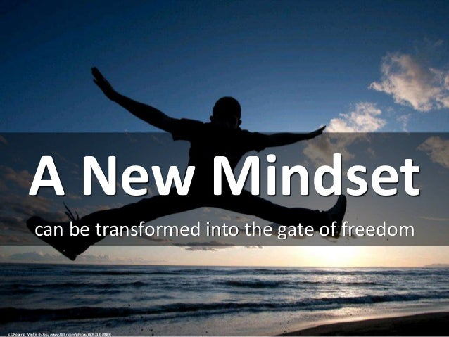 A New Mindset can be transformed into the gate of freedom cc: Roberto_Ventre - https://www.flickr.com/photos/65743191@N00