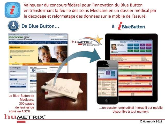 Vainqueur du concours fédéral pour l'Innovation du Blue Button en transformant la feuille des soins Medicare en un dossier...