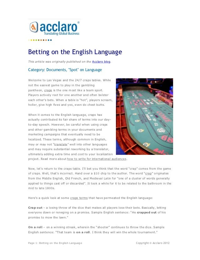 """Betting on the English LanguageThis article was originally published on the Acclaro blog.Category: Documents, """"Spot"""" on La..."""