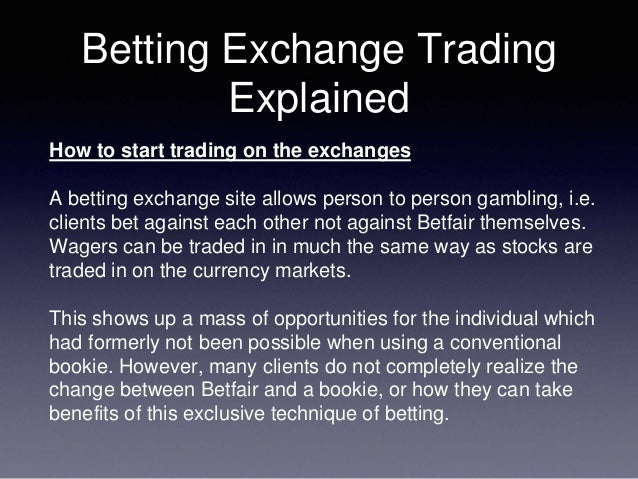 Betting exchanges explained soccer betting secrets pdf