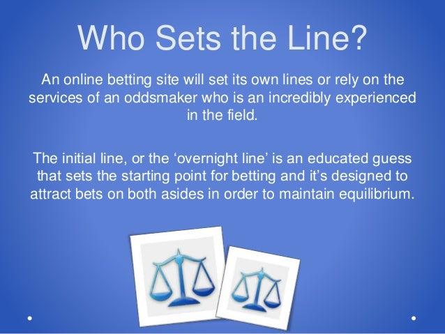 Who sets gambling lines gambling casinos in baltimore maryland