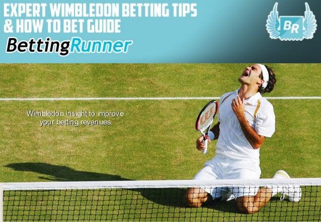 Wimbleton Betting Guide