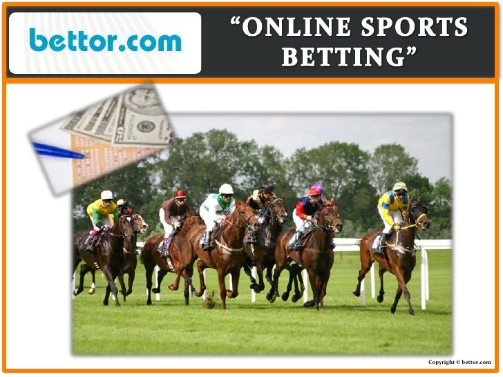 """""""ONLINE SPORTS BETTING""""<br />Copyright © bettor.com<br />"""