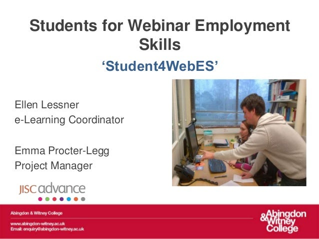 Students for Webinar Employment                Skills                 'Student4WebES'Ellen Lessnere-Learning CoordinatorEm...