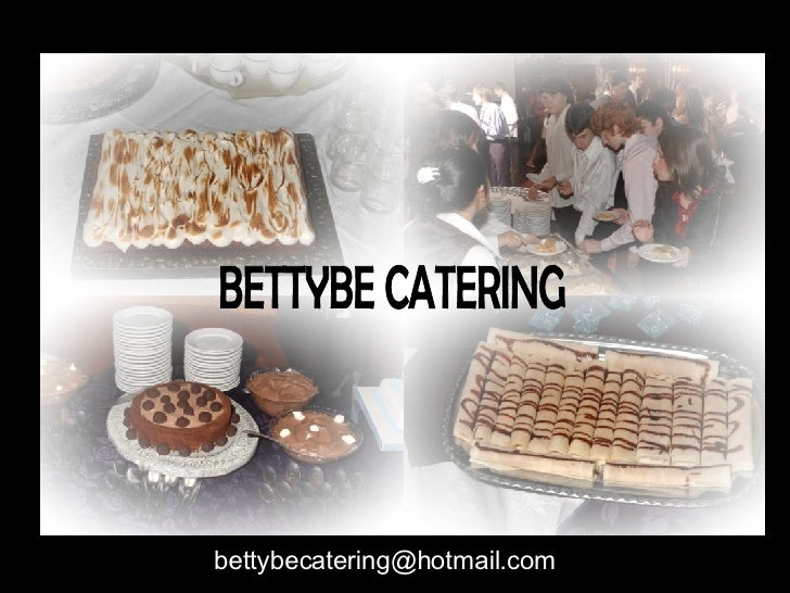 [email_address] BETTYBE CATERING