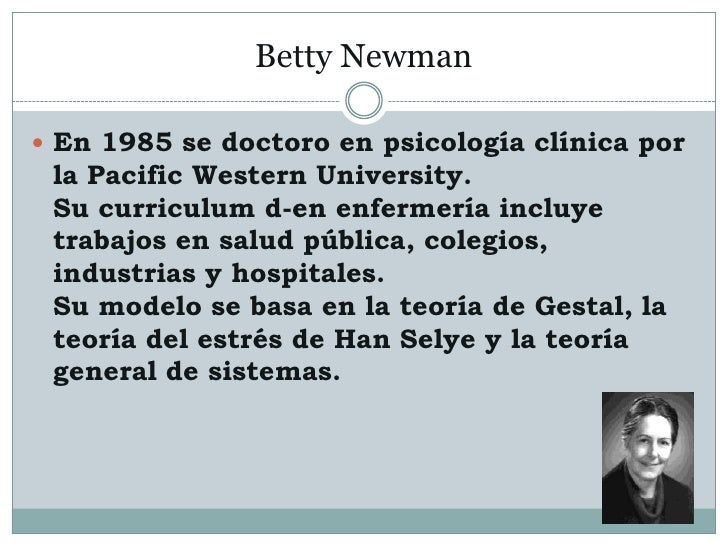 an analysis of betty neuman The neuman systems model (nsm) is a practical guideline used by caregiving and administrative staff members to produce positive client outcomes dr betty neuman developed the theory based on her education and professional experiences the model outlines a dynamic script deployed by practitioners around the world, and the.