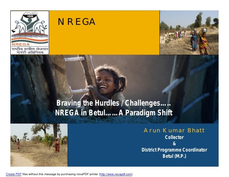 NREGA                                        Braving the Hurdles / Challenges…..                                    NREGA ...