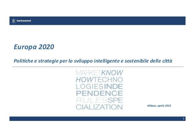 Europa  2020   Poli3che  e  strategie  per  lo  sviluppo  intelligente  e  sostenibile  delle  ci<...