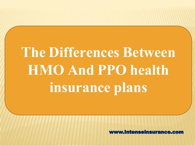 Between HMO and PPO which one should you choose?