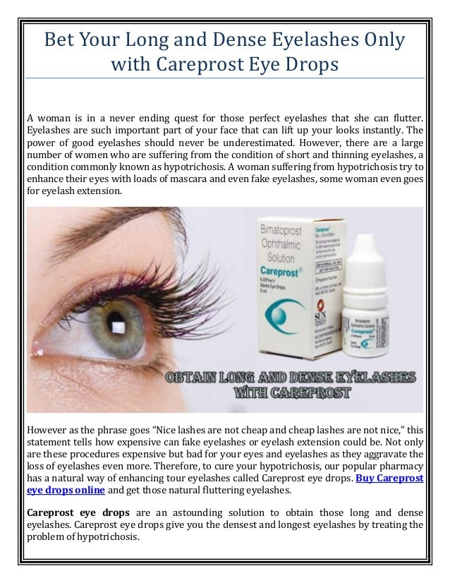Bet Your Long And Dense Eyelashes Only With Careprost Eye Drops
