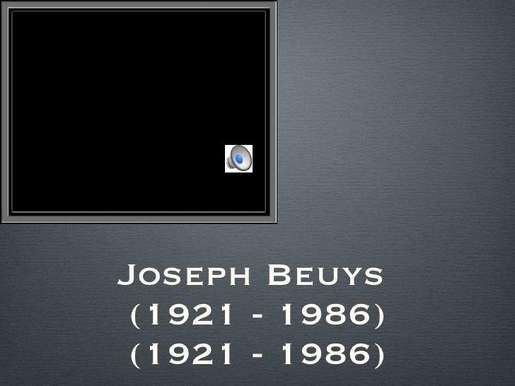 Joseph Beuys  (1921 - 1986) (1921 - 1986)