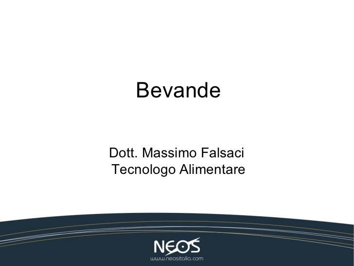BevandeDott. Massimo FalsaciTecnologo Alimentare