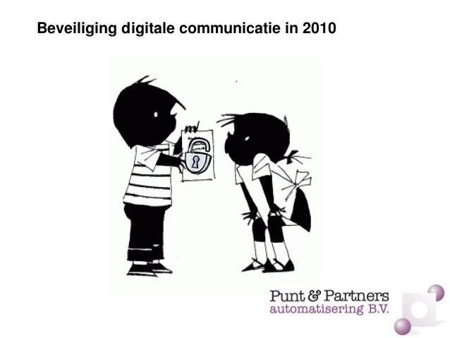 Beveiliging digitale communicatie in 2010